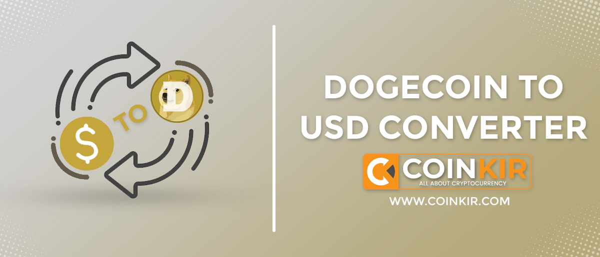 Dogecoin To USD: Best Price Converter Doge To USD